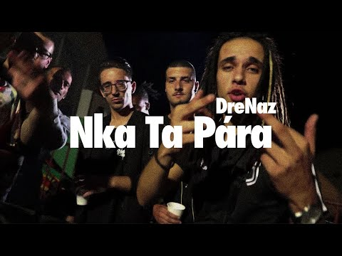 DreNaz - Nka Ta Pára  (Official Video) Prod By: VMbeatz