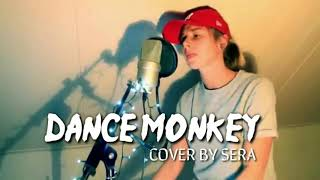 Download Lagu Dance Monkey - Tones and I  (Cover by Sera) 1 Hour Loop mp3