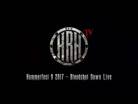 HRH TV - BloodShot Dawn Live @ Hammerfest IX