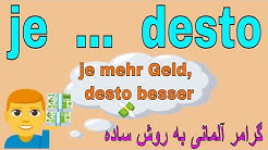 Deutsch lernen / #je #desto #umso / آموزش گرامر زبان آلمانی به فارسی با روش آسان