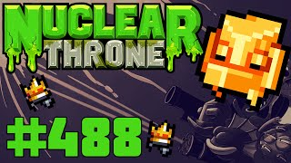 Nuclear Throne (PC) - Episode 488 [The Wall]