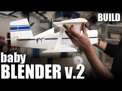 Flite Test - Baby Blender v.2 - BUILD