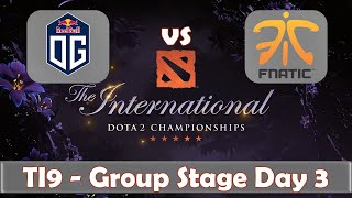 og-vs-fnatic-the-international-2019-dota-2-ti9-live-group-stage-day-3