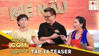 chuan com me nau  tap 34 me chong nang dau teaser