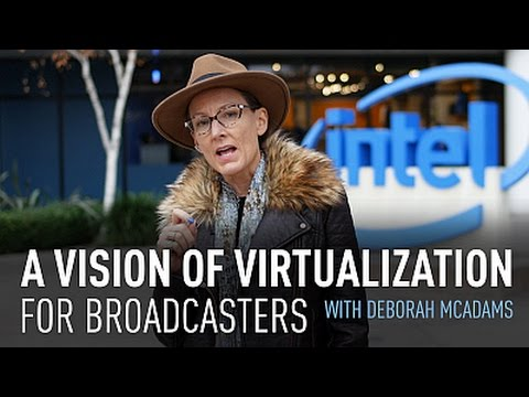 A Vision of Virtualization for Broadcasters
