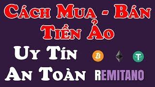 Cách Mua Bán Tiền Ảo Trên Sàn Remitano - LVT | Kiếm Tiền Online