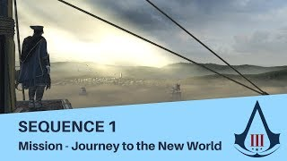 Assassin's Creed 3 - Sequence 1 - Mission 3 - Journey to the New World