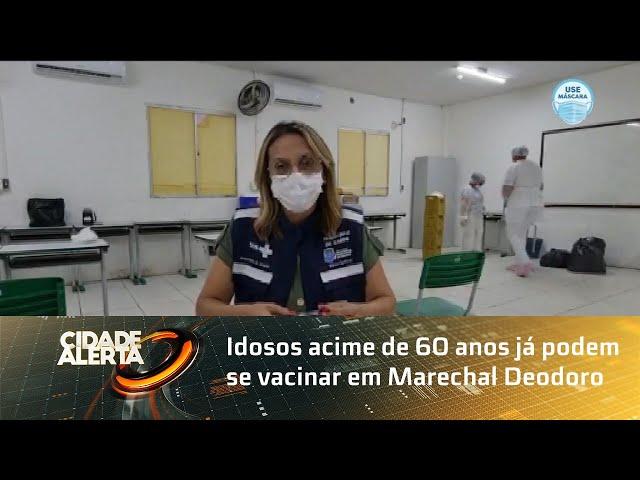 Idosos acime de 60 anos já podem se vacinar em Marechal Deodoro