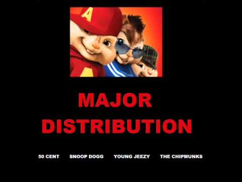 50 Cent & Snoop Dogg, Young Jeezy - Major Distribution (Chipmunk Version)