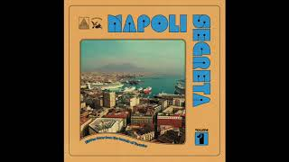 """early sounds is proud to announce, in collaboration with ng rec, first volume of napoli segreta, a meticulous selection the rarest and most sought after ..."