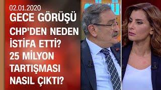 Sinan Aygün rant-rüşvet tartışmasını ve CHP'den istifasını anlattı - Gece Görüşü 02.01.2020