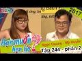 Chàng trai gây sốc vì bất ngờ không bấm nút chọn cô nàng xinh đẹp Mỹ Huyền Ngọc Quang BMHH 244