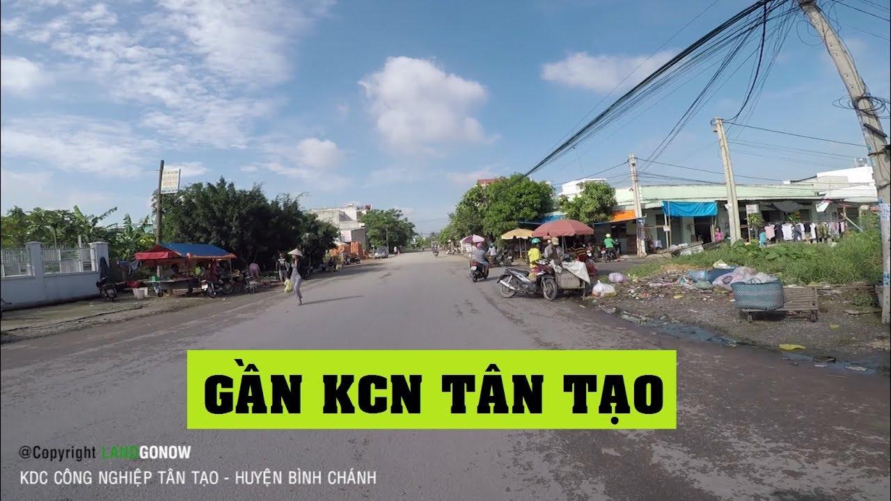 Nhà đất KDC công nghiệp Tân Tạo, Trần Đại Nghĩa,  Tân Kiên, Huyện Bình Chánh – Land Go Now ✔