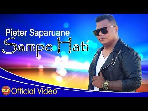 Pieter Saparuane - Sampe Hati [ OFFICIAL] Video