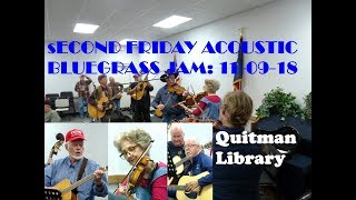 Second Friday Acoustic Bluegrass Jam @ Quitman, TX Library, 11 09 18