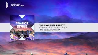 The Doppler Effect & Carol Lee - Beauty Hides In The Deep (The Blizzard Remix) FULL Trance divine