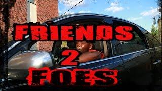 BLACKINK34-FT S.K- DOSHIS- FRIENDS 2 FOES- FILMED BY:BUMPY DA GENERAL-WARPATHPROTV