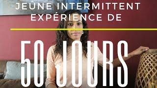 Jeûne intermittent 50 jours d'experience