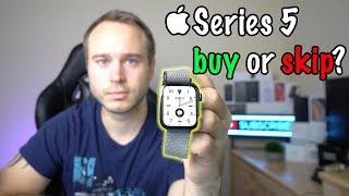 Apple Watch Series 5 Review - Buy Or Skip?