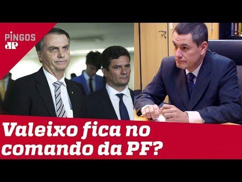 Bolsonaro vai deixar Valeixo no comando da PF?