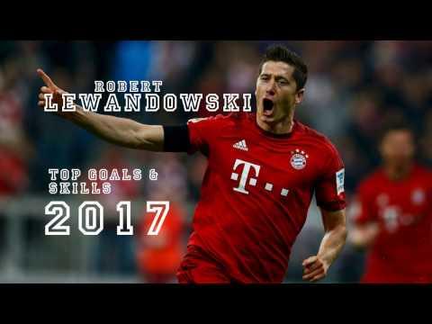 Robert Lewandowski - Top 10 Goals & Skills 2017
