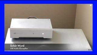 Schiit WYRD USB Audio Decrapifier Review!