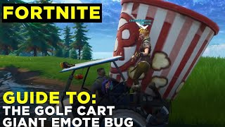 How to do the Fortnite Giant Emote Bug (w/ Golf Cart and Popcorn Emote)