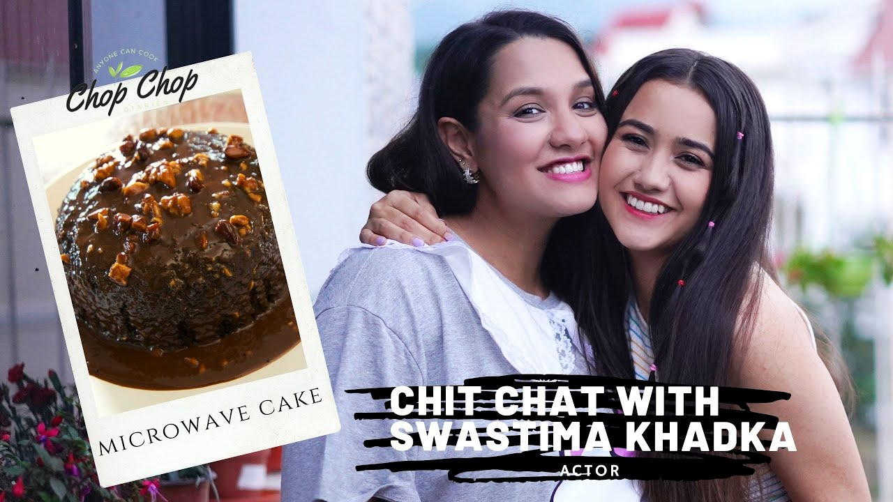The best thing about Nischal? Plans for Babies? Swastima Khadka | Microwave Cake | Chop Chop Diaries