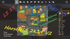 #14 LS19 Harsefeld 2k19 V2   Mapvorstellung neue V2  und neuer Anfang