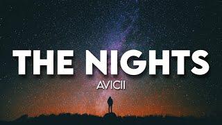 Avicii - The Nights ( Lyrics )