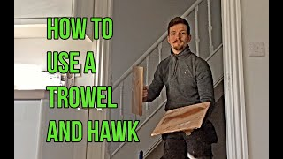 How To Use A Trowel and Hawk - Plastering For Beginners