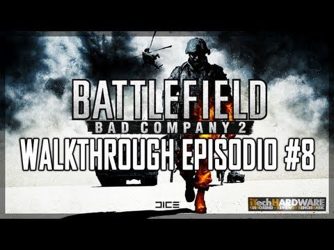 ▶ Battlefield Bad Company 2 - ITA Campaign GamePlay HD - iTH Part 8