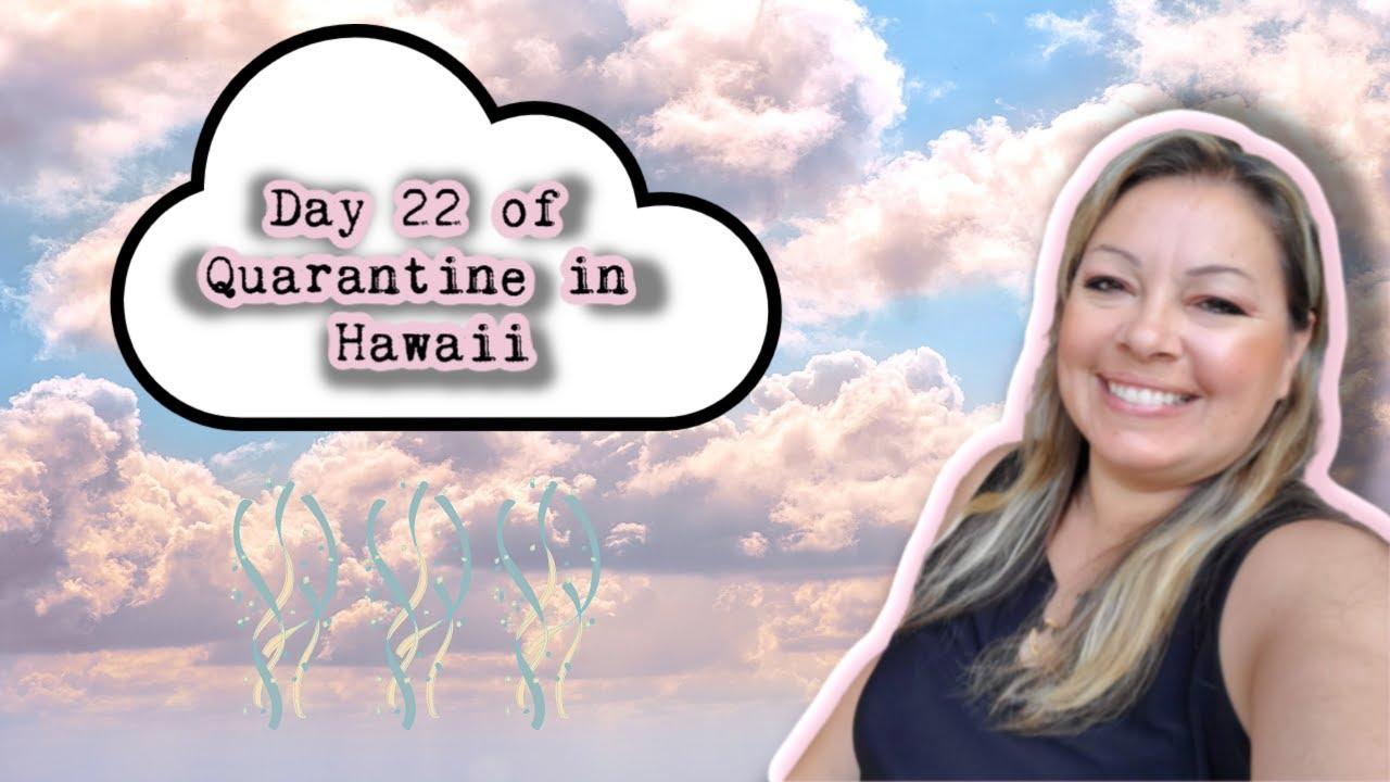 Day 22 of Quarantine in Oahu, Hawaii | Vlog