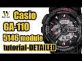 GA 110 G shock Casio - module 5146 - review & detailed tutorial on how to setup and use EVERYTHING