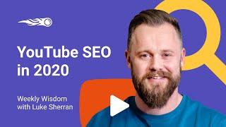 YouTube SEO in 2020 with Luke Sherran