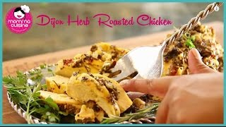 Herb Dijon Baked Chicken | In The Kitch | Momma Cuisine