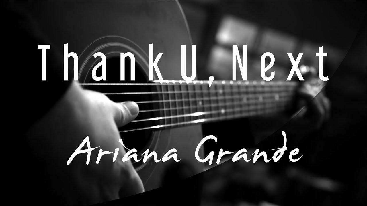 Thank U Next - Ariana Grande ( Acoustic Karaoke )