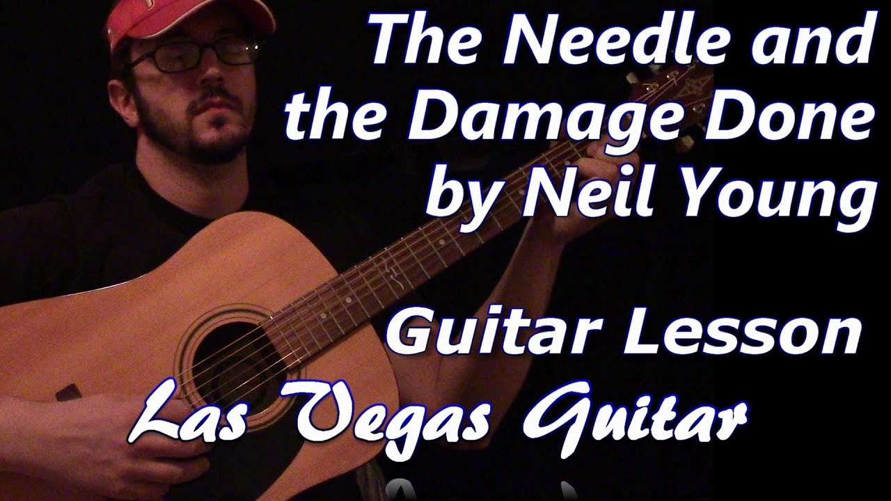 The Needle and the Damage Done by Neil Young Guitar Lesson