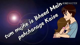 Tum mujhe is Bheed Mein pehchanoge Kaise new status video 2018