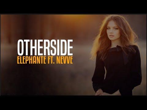 Elephante - Otherside feat. Nevve (Lyrics)