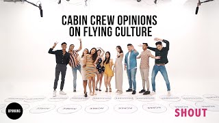 OPINIONS EP 2: CABIN CREW OPINIONS ON FLYING CULTURE