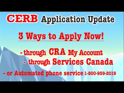 April 7-Update On CERB Application. You Can Apply Through Services Canada And CRA Now. Even Easier.