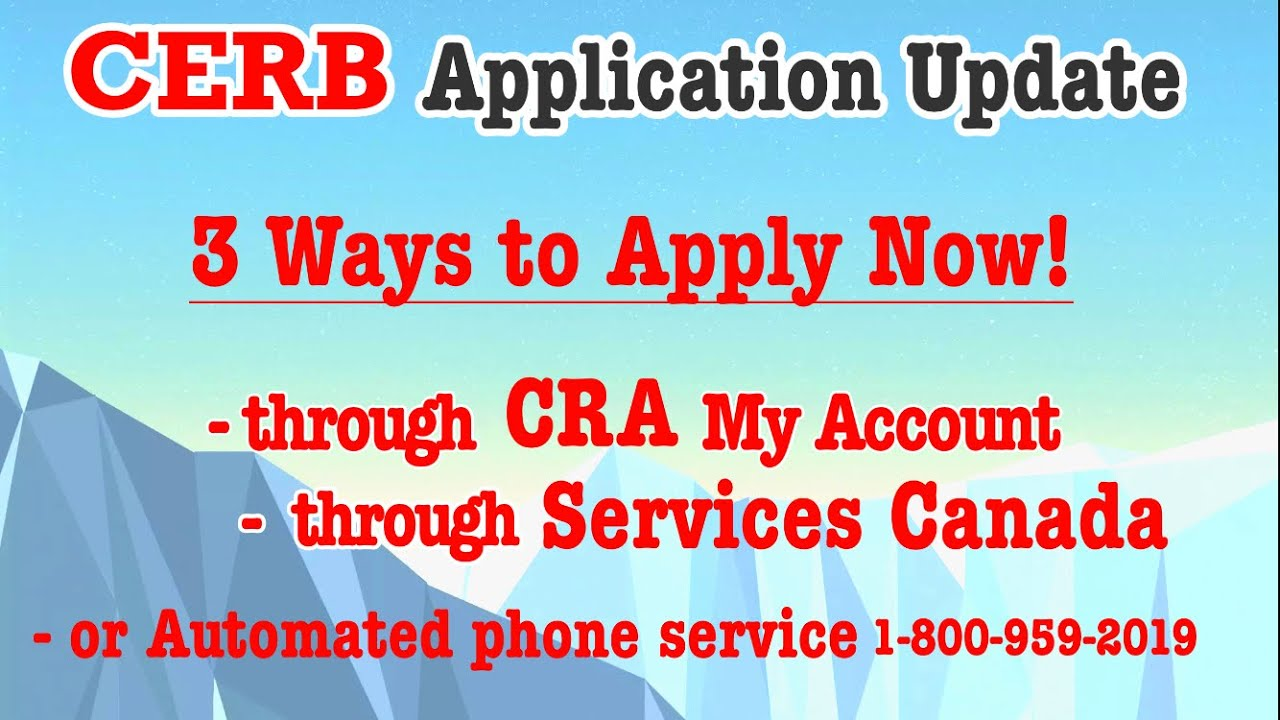 April 7 Update On Cerb Application You Can Apply Through Services Canada And Cra Now Even Easier Youtube