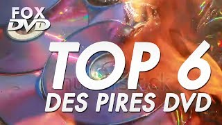 FOX DVD - TOP 6 DES PIRES DVD