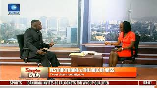 Restructure Your Corrupt Minds Before Calling For Restructure- Lawmaker Pt.3 |Sunrise Daily|