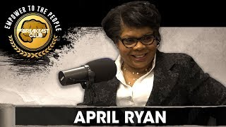 April Ryan On Her Book 'Under Fire', Her Duty As A Journalist, Attacks From The White House + More