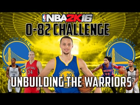 UNBUILDING THE GOLDEN STATE WARRIORS!! - 0-82 Challenge - NBA 2K16 My League