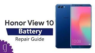 Huawei Honor View 10 Battery Repair Guide丨Battery Replacement