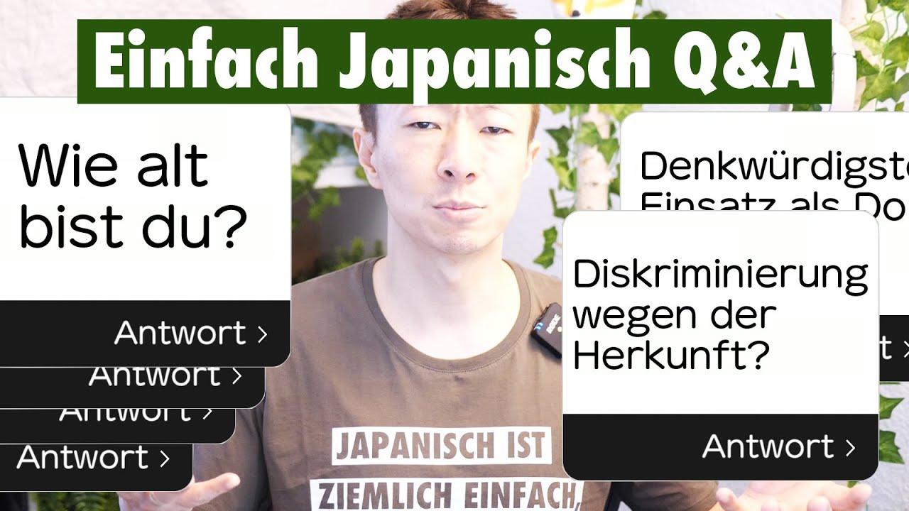 Wie ALT bist du, Q & A zum 1 Jährigen   Einfach Japanisch lernen