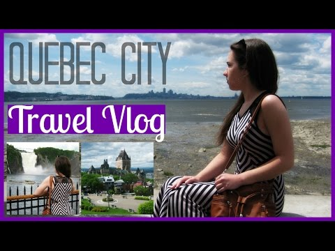 Travel Vlog! | Summer Road Trip to Quebec City, Canada!